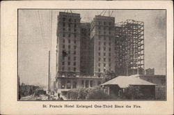 St. Francis Hotel Enarled One-Third Since the Fire