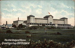 The Old Orchard House. Greetings from Old Orchard