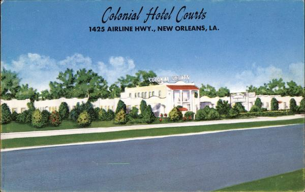 Colonial Hotel Courts in New Orleans Louisiana
