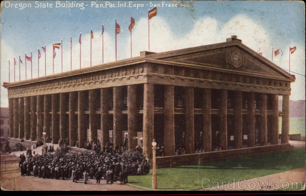 Oregon Building, Pan-Pac Int. Expo, 1915 San Francisco California