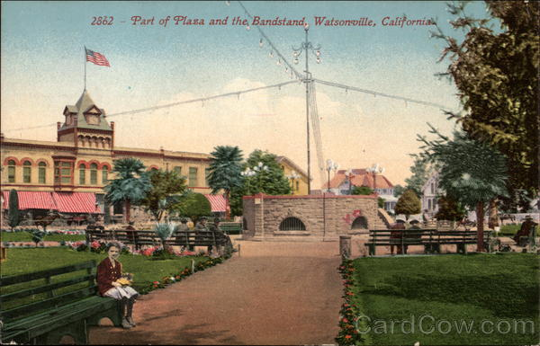 Part of Plaza and the Bandstand Watsonville California