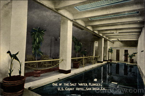 One of the Salt Water Plunges, US Grant Hotel San Diego California
