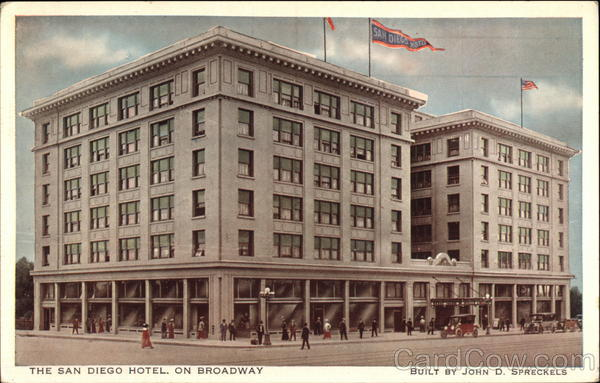 The San Diego Hotel on Broadway California