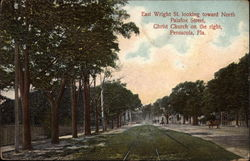 East Wright St. Looking Toward North Palafox Street Christ Church on the Right