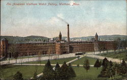 The American Waltham Watch Factory