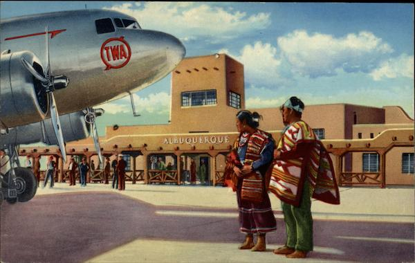 Where East Meets West, Municipal Airport Albuquerque New Mexico