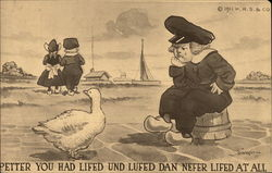 Petter You Had Lifed Und Lufed Dan Nefer LIfed At All - Dutch Children