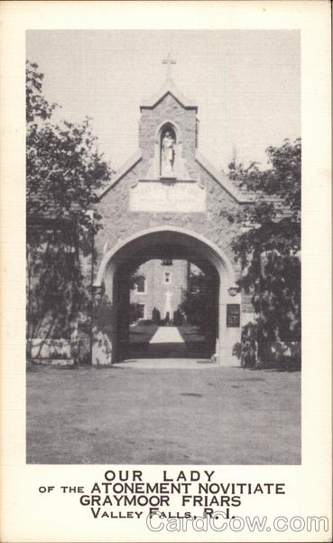 Our Lady of the Atonement Novitiate Graymor Friars Valley Falls Rhode Island