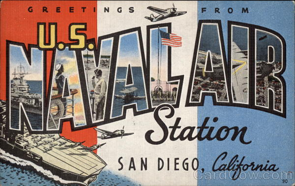 US. Naval Station - Greetings with Various Views San Diego California