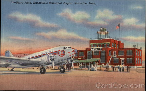 Berry Field, Nashville's Municipal Airport Tennessee