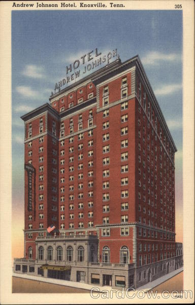 Andrew Johnson Hotel Knoxville Tennessee