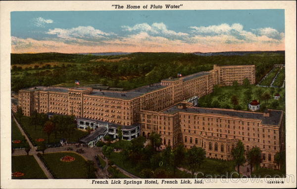 The Home of Pluto Water, French Lick Springs Hotel Indiana