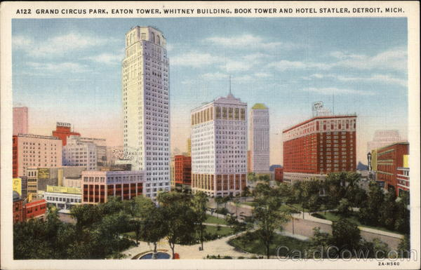 Aizz Grand Circus Park, Eaton Tower, Whitney Building, Book Tower and HOtel Statler Detroit Michigan