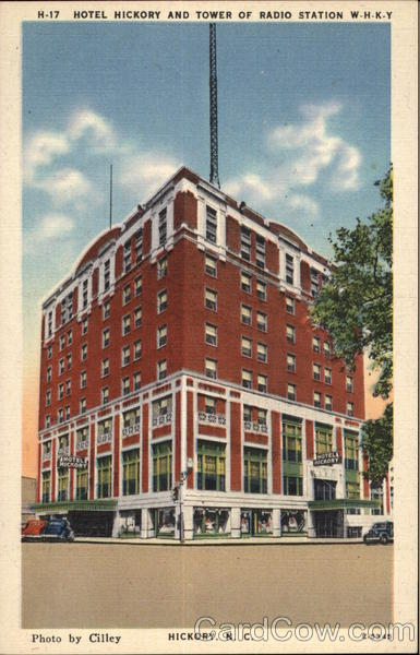 Hotel Hickory and Tower of Radio Station WHKY North Carolina