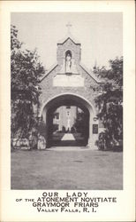 Our Lady of the Atonement Novitiate Graymor Friars Postcard