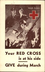Your Red Cross Is At His Side - Give During March