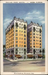 The Dallas Park Hotel, Overlooking Biscayne Bay