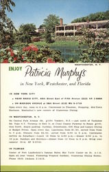 Enjoy Patricia Murphy's in New York, Westchester, and Florida Postcard