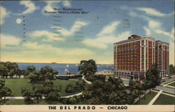 "The Del Prado - ""Finest Residential and Transient Hotel in Middle-West"" Postcard"