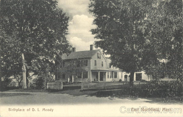 Birthplace of D. L. Moody East Northfield Massachusetts