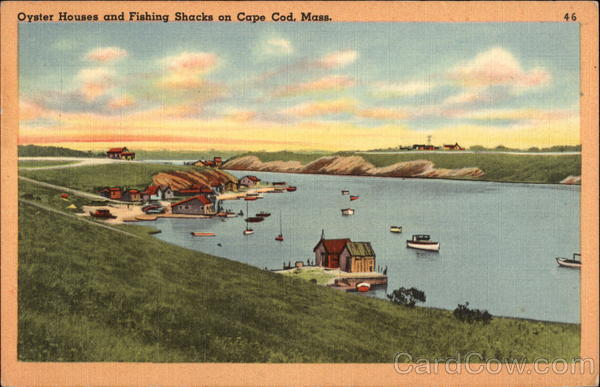 Oyster Houses and Fishing Shacks Cape Cod Massachusetts