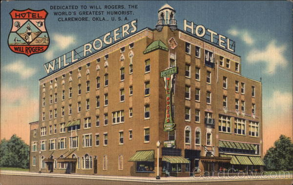 Will Rogers Hotel, Dedicated to Will Rogers, the World's Greatest Humorist Claremore Oklahoma