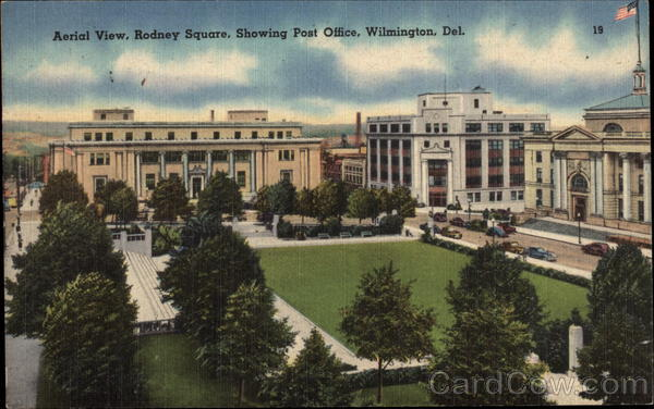 Aerial View, Rodney Square, Showing Post Office Wilmington Delaware