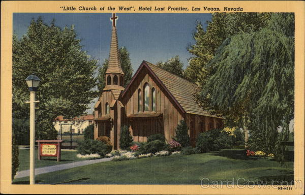 Little Church of the West, Hotel Last Frontier Las Vegas Nevada