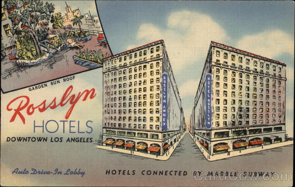 Rosslyn Hotels Los Angeles California