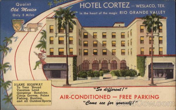 Hotel Cortez Weslaco Texas