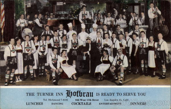 The Turner Inn Hofbrau is Ready to Serve You Los Angeles California