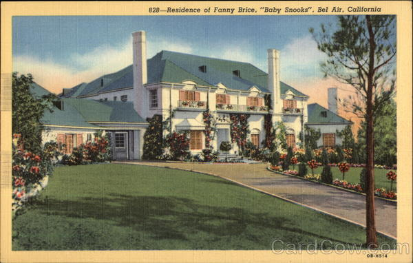 Residence of Fanny Brice - Baby Snooks Bel Air California