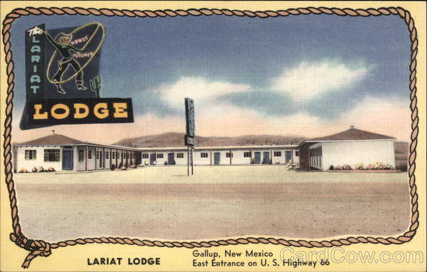 Lariat Lodge, East Entrance on U.S. Highway 66 Gallup New Mexico