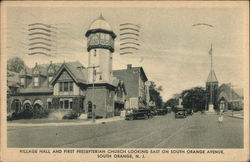 Village Hall and First Presbyterian Church Looking East on South Orange Avenue Postcard