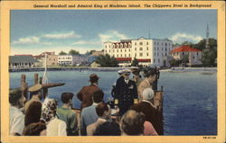 General Marshall and Admiral King at Mackinac Island, the Chippewa Hotel in Background