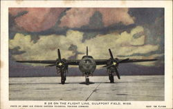 B 26 on the Flight Line, Gulfport Field, Miss
