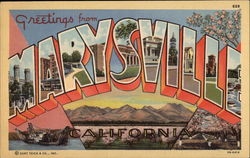 Greetings from Marysville, California