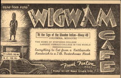 Wigwam Cafe, At the Sign of the Wooden Indian - Hiway 40