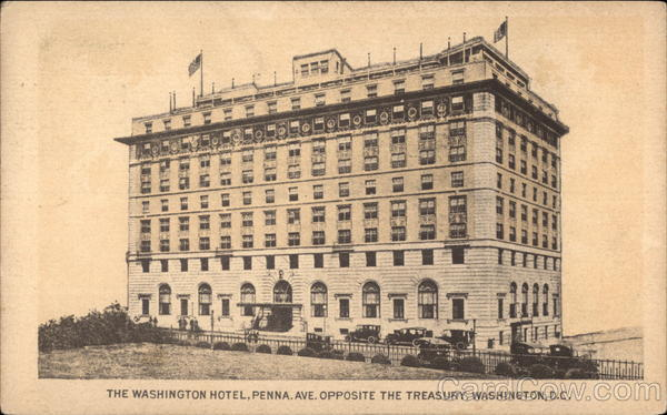 The Washington Hotel, Penna. Ave opposite the Treasury District of Columbia