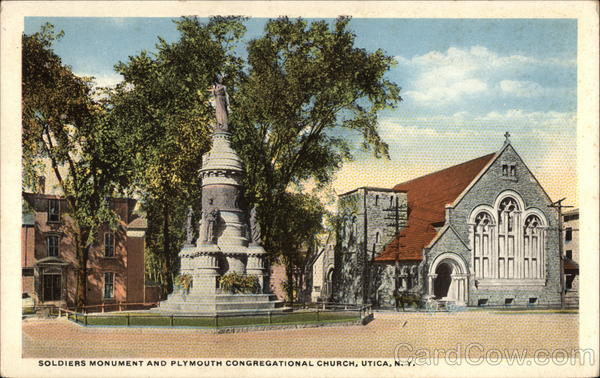 Soldiers Monument and Plymouth Congregational Church Utica New York
