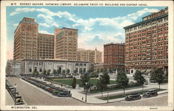 Rodney Square, Showing Library, Delaware Trust Co. Building and Dupont Hotel Wilmington
