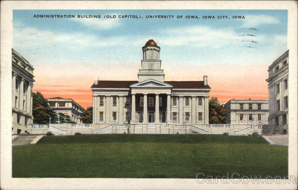 Administration Building (Old Capitol), University of Iowa Iowa City