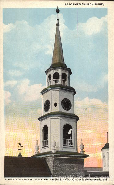 Reformed Church Spire Containing Town Clock and Chimes, Erected 1763 Frederick Maryland
