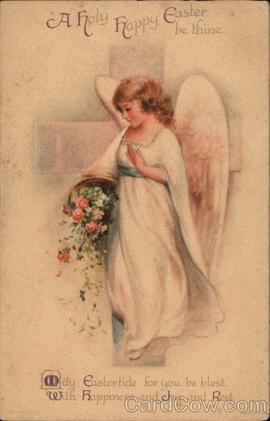A Holy Happy Easter be thine With Angels