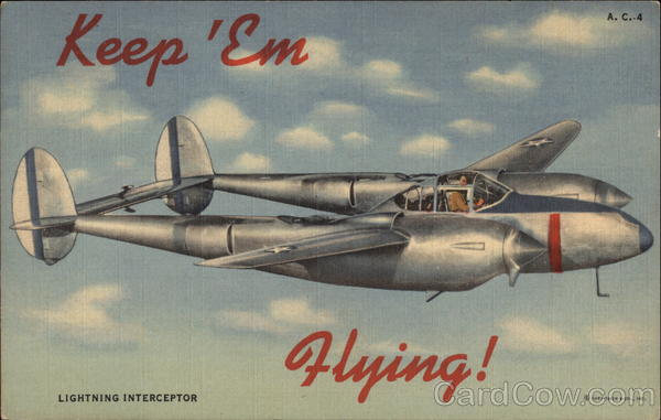 Keep 'em flying! Lightning Interceptor World War II