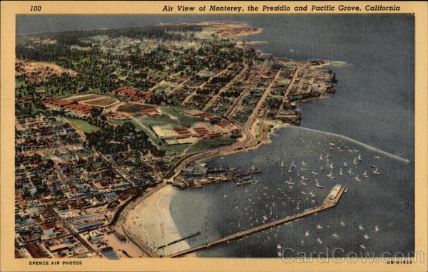 A view of Monterey, the Presidio and Pacific Grove California