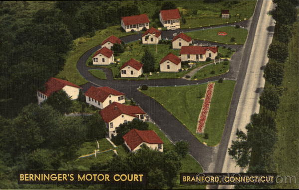 Berninger's Motor Court Branford Connecticut