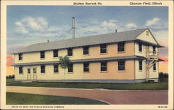 Student Barrack No. Chanute Field Postcard