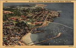 A view of Monterey, the Presidio and Pacific Grove