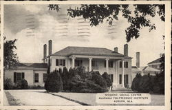 Alabama Polytechnic Institute - Womens' Social Center